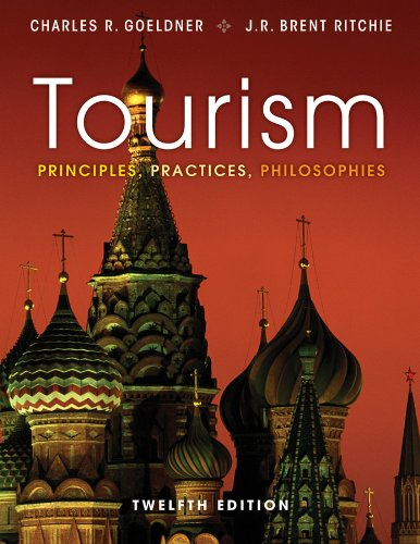 Tourism Principles, Practices, Philosophies 12th 2012 edition cover