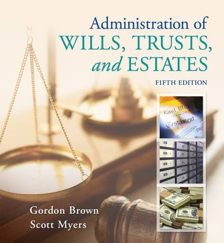 Administration of Wills, Trusts, and Estates  5th 2013 edition cover