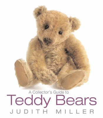 Collector's Guide to Teddy Bears   2010 9781554077779 Front Cover