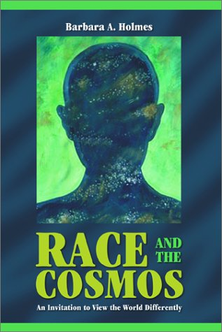 Race and the Cosmos An Invitation to View the World Differently  2002 edition cover