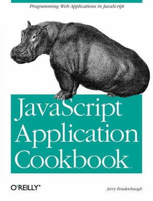 JavaScript Application Cookbook   1999 9781565925779 Front Cover