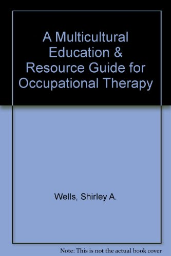 Infusing Occupation Into Practice : Comparison of Three Clinical Approaches in Occupational Therapy 1st 9781569000779 Front Cover