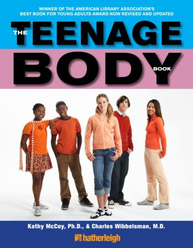 Teenage Body Book A New Edition for a New Generation N/A 9781578262779 Front Cover
