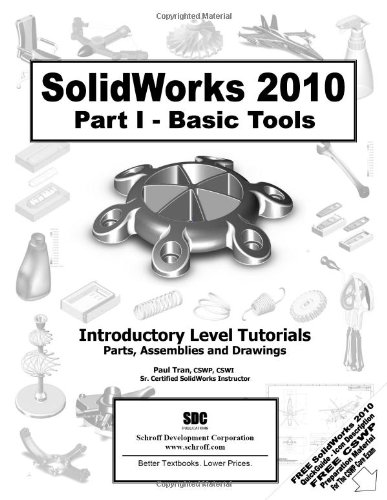 SolidWorks Part I - Basics Tools  N/A 9781585035779 Front Cover