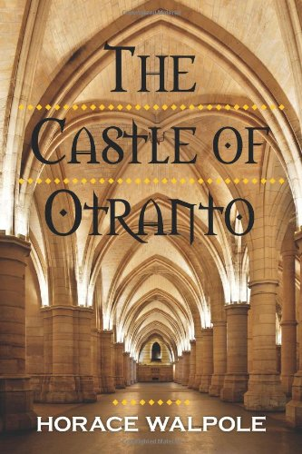 Castle of Otranto  N/A 9781619491779 Front Cover