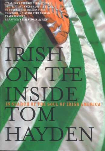 Irish on the Inside In Search of the Soul of Irish America  2003 edition cover