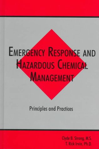 Emergency Response and Hazardous Chemical Management Principles and Practices  1995 edition cover