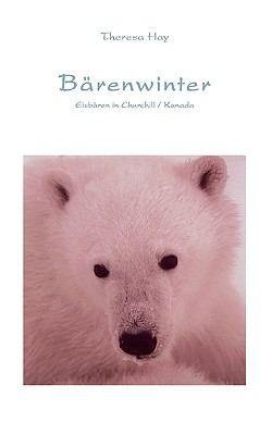 B�renwinter Eisb�ren in Churchill / Kanada N/A 9783833424779 Front Cover