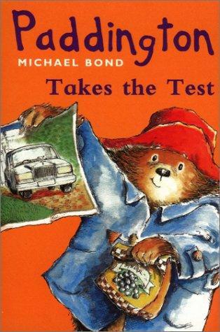 Paddington Takes the Test (Paddington) N/A edition cover