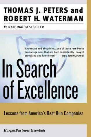 In Search of Excellence Lessons from America's Best-Run Companies  2004 edition cover