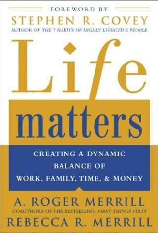 Life Matters Creating a Dynamic Balance of Work, Family, Time, and Money  2005 9780071441780 Front Cover