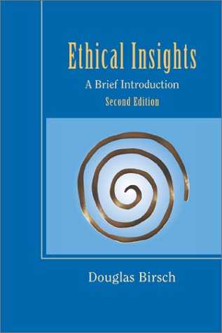 Ethical Insights: A Brief Introduction 2nd 2002 edition cover