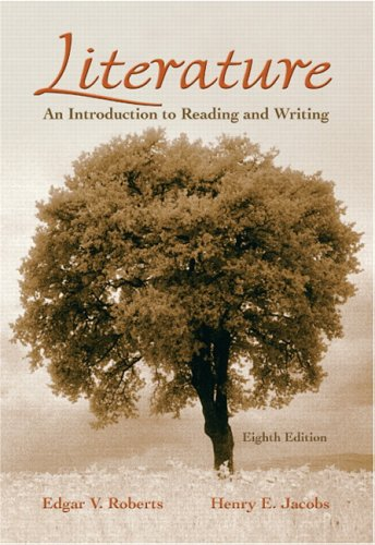 Literature An Introduction to Reading and Writing 8th 2007 (Revised) edition cover