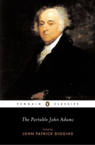 Portable John Adams   2004 9780142437780 Front Cover