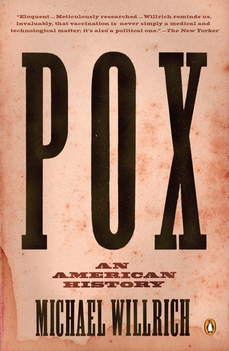 Pox An American History N/A 9780143120780 Front Cover