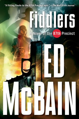 Fiddlers A Novel of the 87th Precinct  2006 edition cover