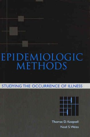 Epidemiologic Methods Studying the Occurrence of Illness  2003 9780195150780 Front Cover