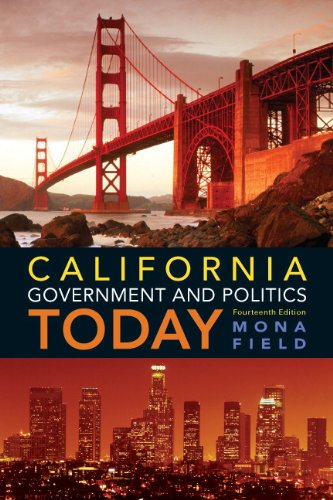 California Government and Politics Today  14th 2013 (Revised) 9780205251780 Front Cover