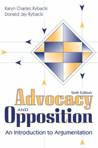 Advocacy and Opposition An Introduction to Argumentation 6th 2008 edition cover