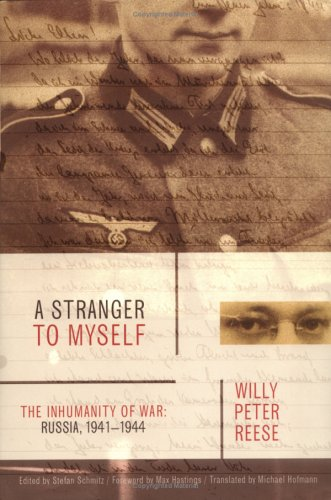 Stranger to Myself The Inhumanity of War: Russia, 1941-1944  2005 edition cover