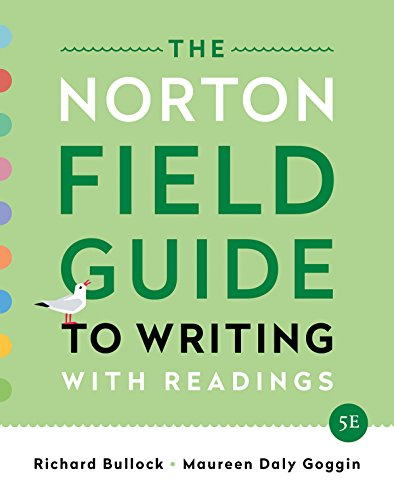 The Norton Field Guide to Writing: With Readings  2019 9780393655780 Front Cover