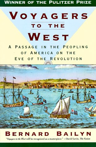 Voyagers to the West A Passage in the Peopling of America on the Eve of the Revolution Reprint edition cover