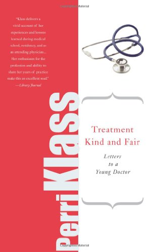 Treatment Kind and Fair Letters to a Young Doctor  2008 edition cover