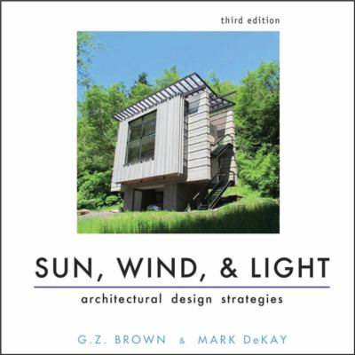 Sun, Wind, and Light Architectural Design Strategies 3rd 2012 edition cover