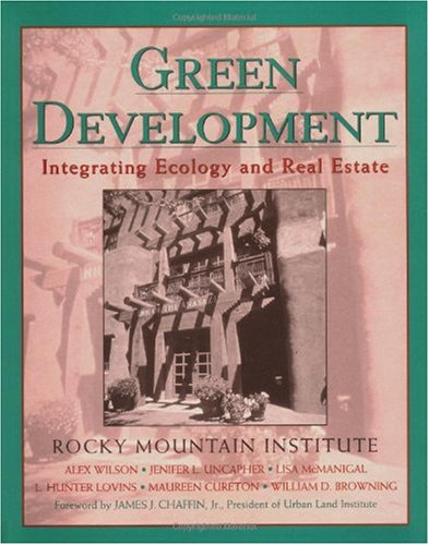 Green Development Integrating Ecology and Real Estate  1998 9780471188780 Front Cover
