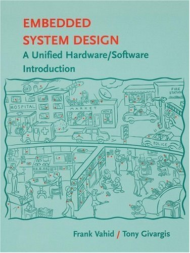 Embedded System Design A Unified Hardware/Software Introduction  2002 9780471386780 Front Cover