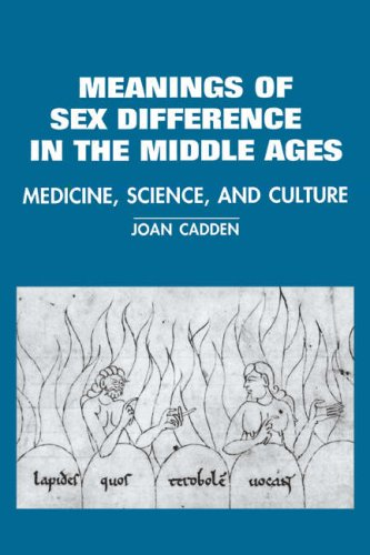 Meanings of Sex Difference in the Middle Ages Medicine, Science and Culture  1995 edition cover