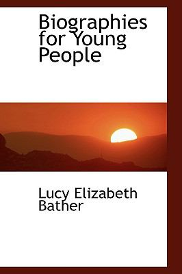 Biographies for Young People N/A edition cover