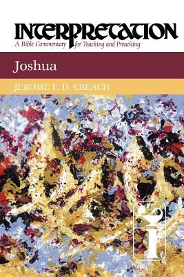 Joshua Interpretation: A Bible Commentary for Teaching and Preaching N/A 9780664238780 Front Cover