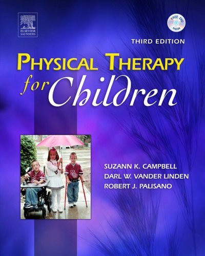Physical Therapy for Children  3rd 2005 (Revised) edition cover