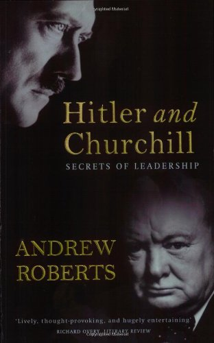 Hitler and Churchill Secrets of Leadership  2004 edition cover