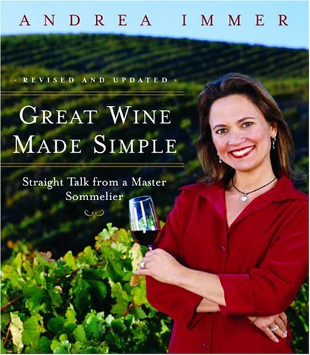 Great Wine Made Simple Straight Talk from a Master Sommelier  2005 (Revised) edition cover
