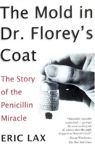 Mold in Dr. Florey's Coat The Story of the Penicillin Miracle  2005 edition cover