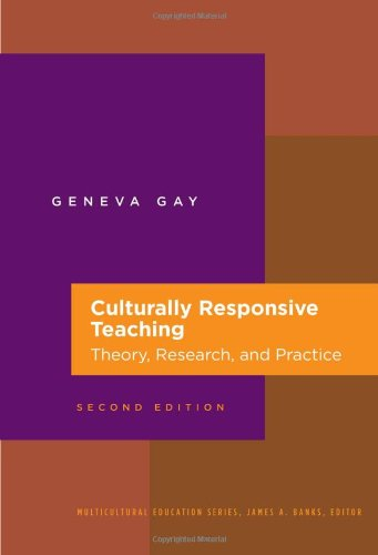 Culturally Responsive Teaching Theory, Research, and Practice 2nd 2010 (Revised) edition cover