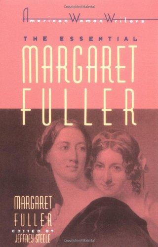 Essential Margaret Fuller by Margaret Fuller   1992 edition cover