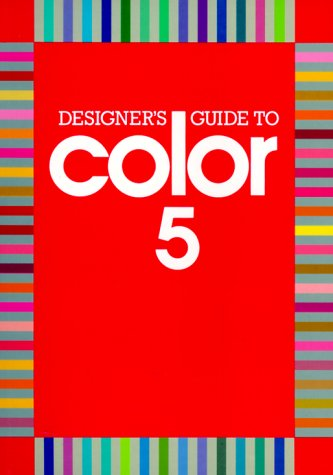 Designer's Guide to Color 5  N/A 9780877018780 Front Cover