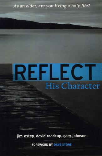 Reflect His Character  N/A edition cover