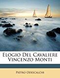 Elogio Del Cavaliere Vincenzo Monti  N/A edition cover