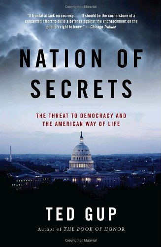 Nation of Secrets The Threat to Democracy and the American Way of Life N/A edition cover
