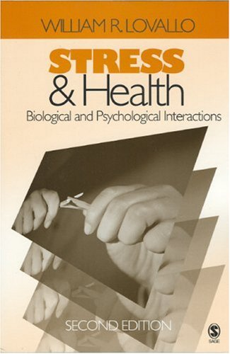 Stress and Health Biological and Psychological Interactions 2nd 2005 (Revised) edition cover