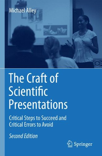The Craft of Scientific Presentations: Critical Steps to Succeed and Critical Errors to Avoid  2013 edition cover