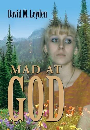Mad at God   2014 9781493152780 Front Cover