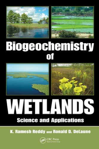 Biogeochemistry of Wetlands Science and Applications  2008 edition cover