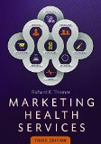 Marketing Health Services  3rd 2015 edition cover