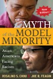 Myth of the Model Minority Asian Americans Facing Racism 2nd 2014 (Revised) edition cover