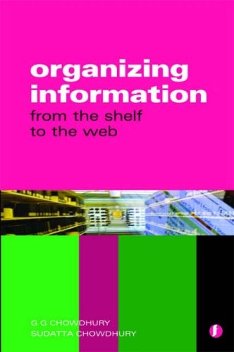Organizing Information From the Shelf to the Web  2006 edition cover
